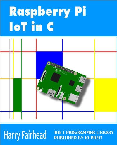 Raspberry Pi And The IoT In C