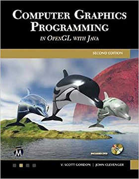 Computer Graphics Programming in OpenGL with Java 2nd Ed