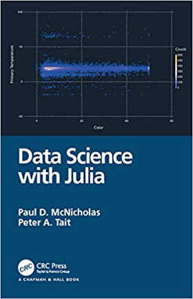 Data Science with Julia (CRC Press)