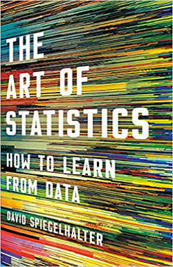 The Art of Statistics: How to Learn from Data (Basic Books)